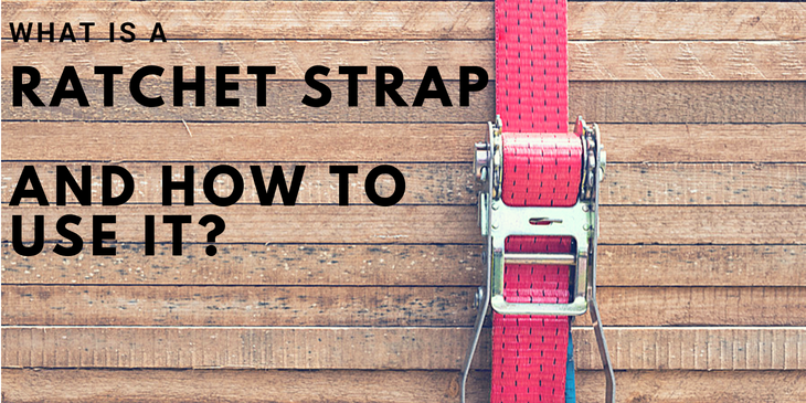 Ratchet Strap Blog Cover